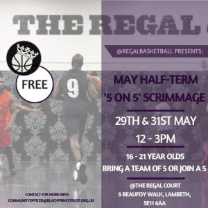Regal Basketball May Half Term Scrimmage