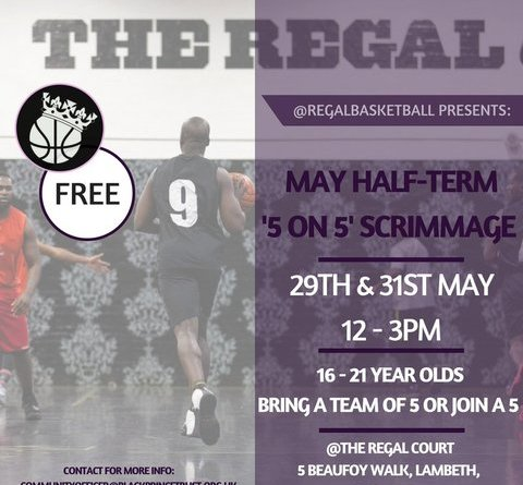 Regal Basketball May Half Term Scrimmage