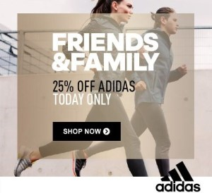 Adidas Friends and Family