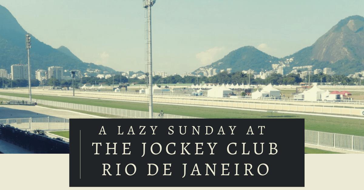 Lazy Sunday at the Jockey Club Rio de Janeiro