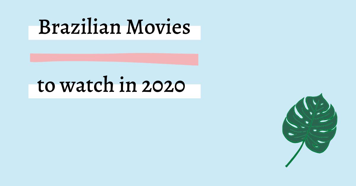 Brazilian movies graphic 2020