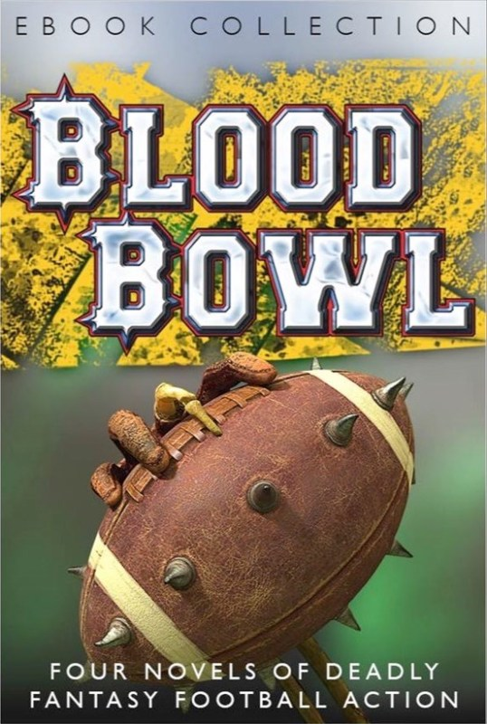 Blood Bowl: The Ebook Collection