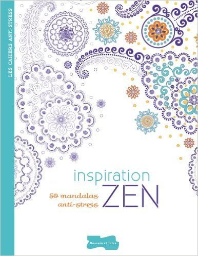 Inspiration Zen 50 mandalas anti-stress