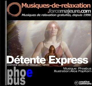 mp3 de relaxation détente express par Phoebus pour ForceMajeure.com