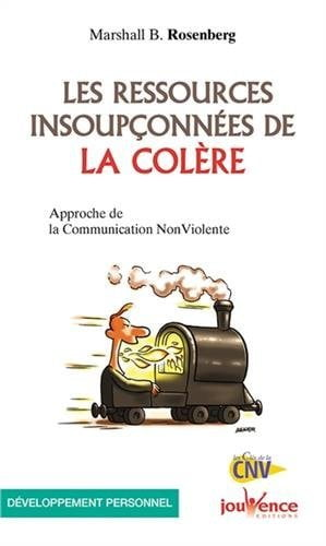 les resources insoupconnees de la colere