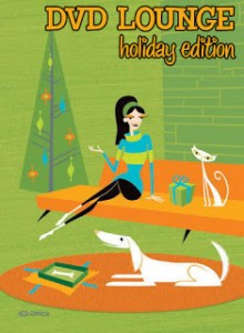 DVD LOUNGE – HOLIDAY EDITION
