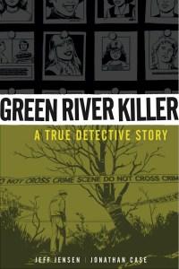 Dark Horse's GREEN RIVER KILLER brings on Jonathan Case!