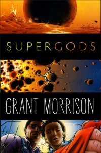 Want to know more about Grant Morrison's SUPERGODS?
