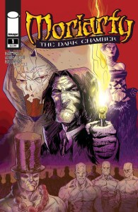 What if Sherlock Holmes lost?  Image Comics gives you a sneek peek at MORIARTY: THE DARK CHAMBER
