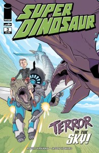 First Look at SUPER DINOSAUR #3