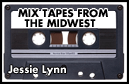 Mix Tapes From The Midwest: <br>Let's Have a Party, There's a Full Moon in the Sky