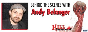FOG! Exclusive: <br>A Behind The Scenes Look At The Art of  KILL SHAKESPEARE: THE TIDE OF BLOOD #1 With Andy Belanger!