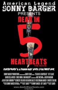 DEAD IN 5 HEARTBEATS (movie review)