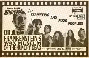 Are You Prepared For DR. FRANKENSTEIN'S WAX MUSEUM OF THE HUNGRY DEAD?