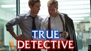 TRUE DETECTIVE Opening Gets the Law & Order Treatment