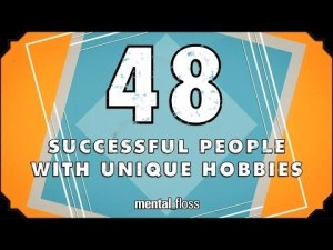 48 Successful People With Unique Hobbies