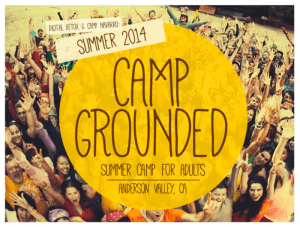 """ARE YOU READY FOR THE SUMMER?"" Hit Pause On Adulthood And Head Back to Summer Camp This Year At Camp Grounded"