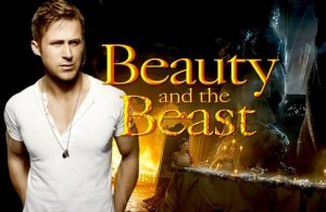RUMOR: Ryan Gosling Offered Beast Role In Disney's 'BEAUTY AND THE BEAST' Opposite Emma Watson