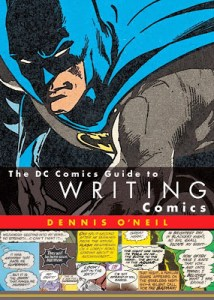 DC COMICS GUIDE TO WRITING COMICS By Dennis O'Neil (book review)