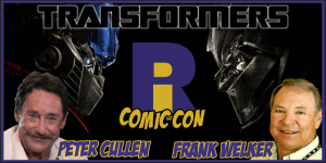 RICC Welcomes PETER CULLEN and FRANK WELKER aka OPTIMUS PRIME and MEGATRON!
