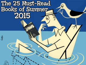 The 25 Must-Read Books of Summer 2015