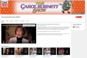 THE CAROL BURNETT SHOW Gets An Official YouTube Channel From Time Life
