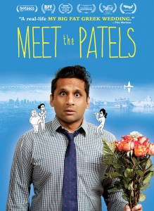 MEET THE PATELS Starring Ravi V. Patel Comes To DVD on 1/26/16; On Demand & EST 12/15/15