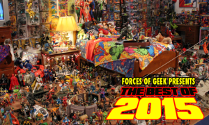 Best Toys of 2015 (And By Best I Mean My Favorite!)