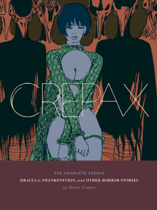 The Complete Crepax: Dracula, Frankenstein, And Other Horror Stories (graphic novel review)