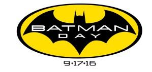 'Batman Day' Returns on September 17th!