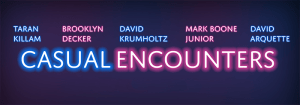 CASUAL ENCOUNTERS Arrives on DVD and Digital HD 6/7