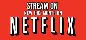 Stream On: New To Netflix For March 2017
