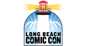 Long Beach Comic Con Highlights Panels, Guests and Partners