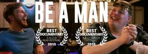 Win Comedian Ray Harrington's Documentary 'Be a Man' on DVD!