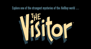 Mignola, Roberson & Grist Team Up To Explore The Mystery of 'The Visitor'