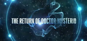 The New 'Doctor Who' Christmas Special, 'The Return of Doctor Mysterio,' in Cinemas for Two Nights Only