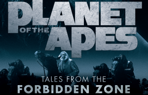 Win 'Planet of The Apes: Tales From The Forbidden Zone' Anthology!