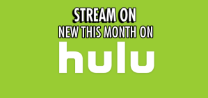 Stream On: New To Hulu for April 2018