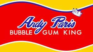 'Andy Paris: Bubble Gum King' (review)
