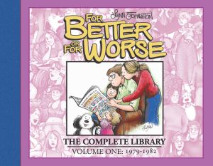 IDW Publishing to release Lynn Johnston's 'For Better or For Worse' in Complete Library Editions this October