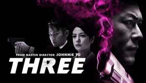 Win 'Three' on Blu-ray, From Acclaimed Auteur Johnnie To! Plus, Check Out an Exclusive GIF!