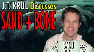 FOG! Chats With J.T. Krul, Writer of 'Sand+Bone'
