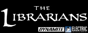 'The Librarians' Gets a Restrospective Art Book From Dynamite Entertainment