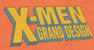 Marvel Officially Announces 'X-Men: Grand Design', The Definitive Remix of X-Men History by Cartoonist Ed Piskor