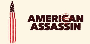 Win a Set of Limited 'American Assassin' Artist Posters!