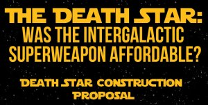 Star Wars Infographic: How Did the Empire Pay for the Death Star?
