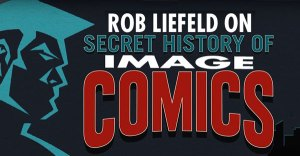 FOG! Chats With Rob Liefeld About Tonight's 'Image Comics: Declaration of Independents'!