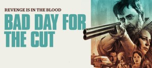 Win 'Bad Day For The Cut' on Blu-Ray!