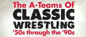 Twitch & Shout! Factory to Host 'A-Teams of Classic Wrestling' Marathon Tomorrow, January 30!
