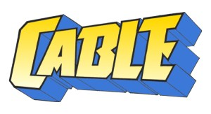 "Who is Cable? An Exclusive Excerpt From ""100 Things X-Men Fans Should Know & Do Before They Die"" By Brian Cronin"